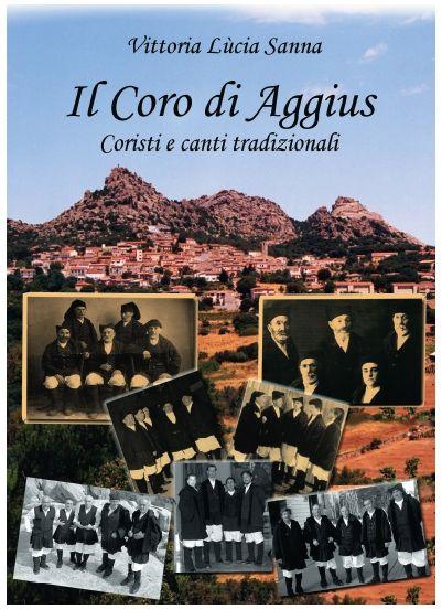 Il Coro di Aggius, Coristi e canti tradizionali